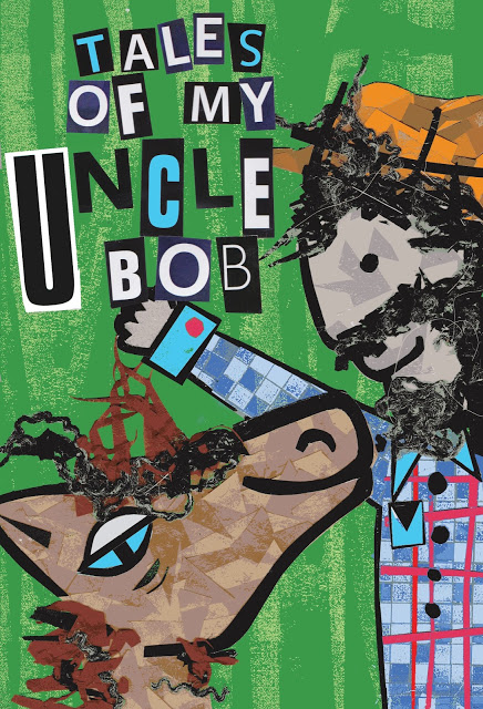 Tales of my Uncle Bob by Chris Robinson