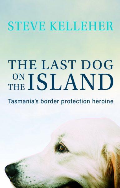 Steve Kelleher The Last Dog on the Island